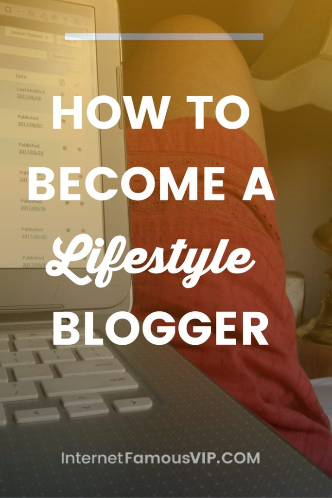 Become A Lifestyle Blogger