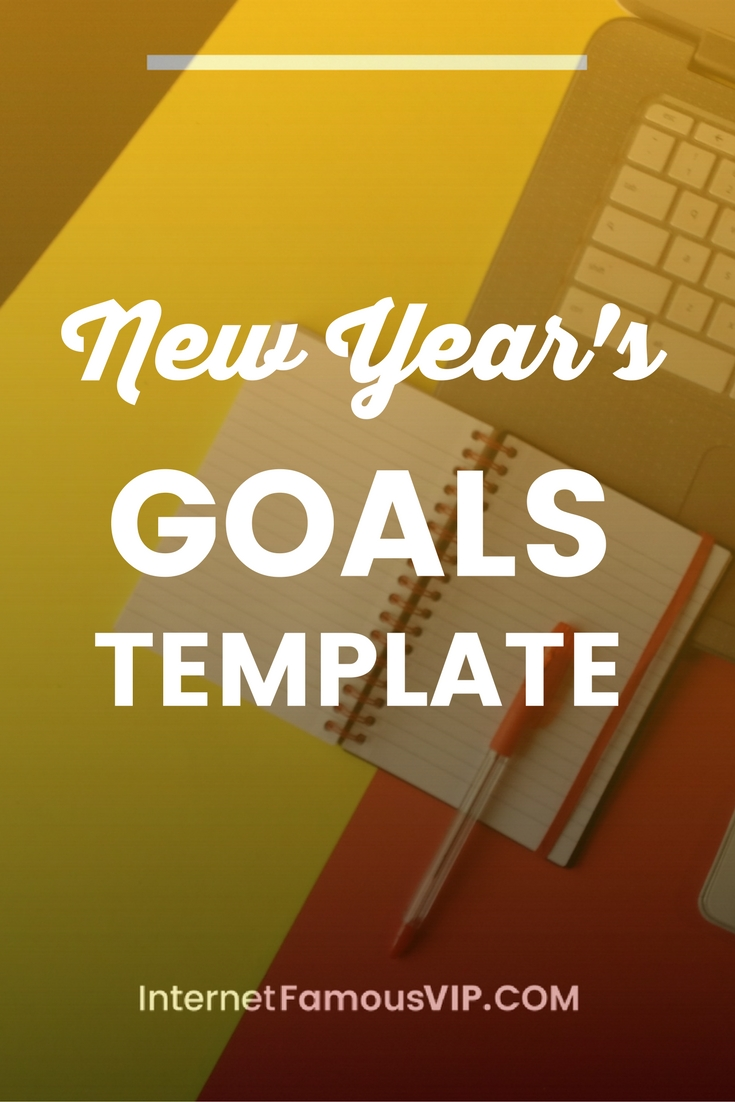 New year 39 s goals template internet famous vip for New years goals template