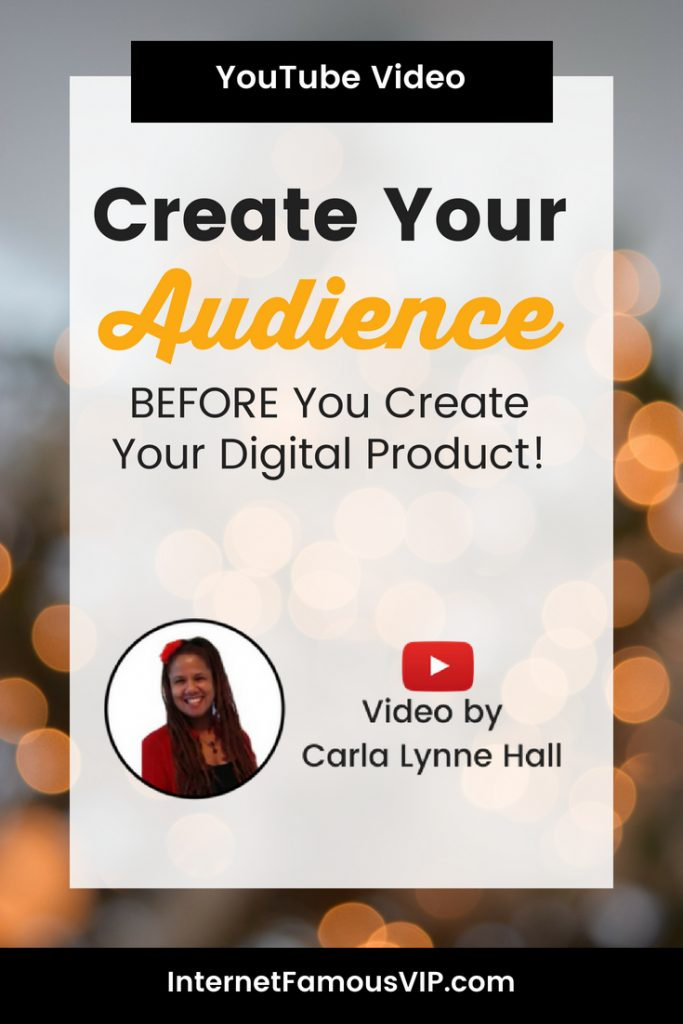 Create Your Audience Before You Create Your Digital Product