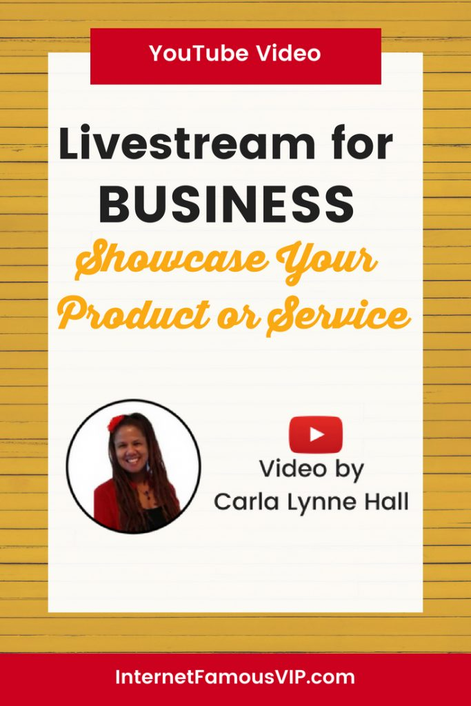 Livestream for Business: Showcase Your Product or Service