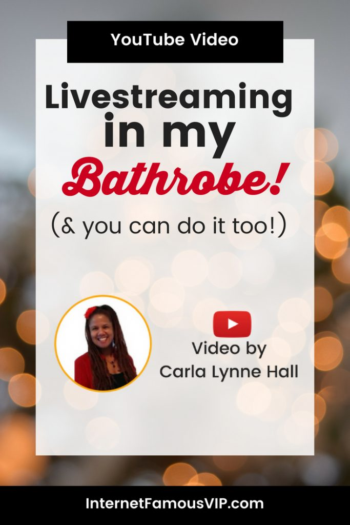 Live streaming in my bathrobe!