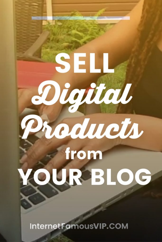 How to Sell Digital Products from a Blog