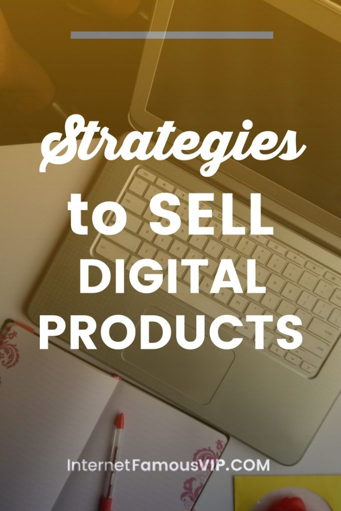 Strategies for Selling Digital Products