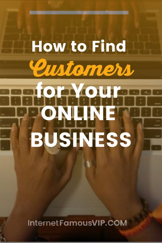 Find Customers for Your Online Business