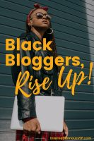 Black Fashion Bloggers, Rise Up!