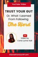 Trust Your Gut: What I Learned From Following the Herd